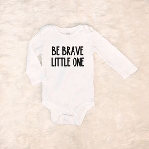 ✨NEW!✨ Be Brave Little One Baby Onesie Bodysuit